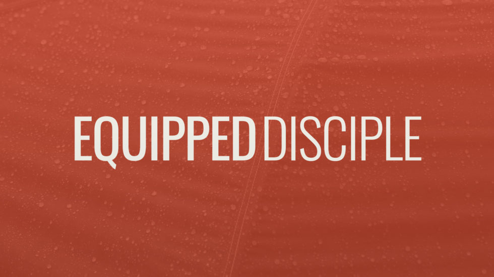 Equipping Ministries For Web1920X1080 Equipped Disciple